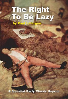 Right to Be Lazy